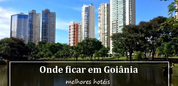 Onde ficar em Goiânia, Goiás? Melhores Hotéis em Goiânia!