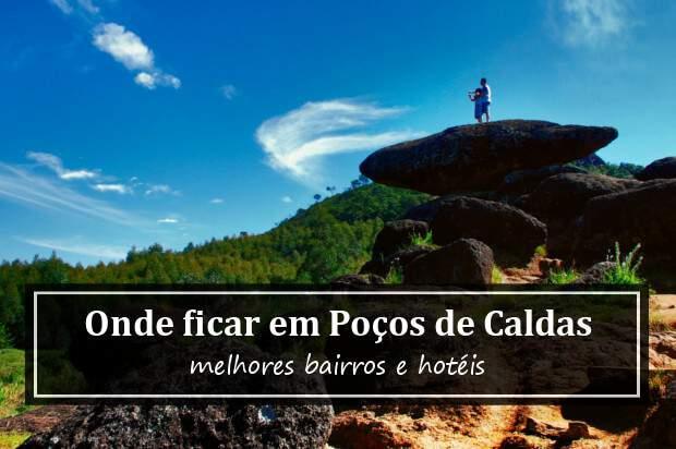 Onde ficar em Poços de Caldas, Minas Gerais? Melhores hotéis em Poços de Caldas
