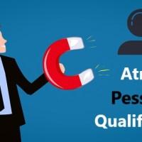 dicas para recrutar e atrair profissionais qualificados