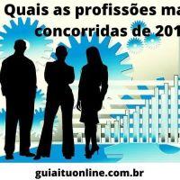 quais as profissões mais concorridas do Brasil