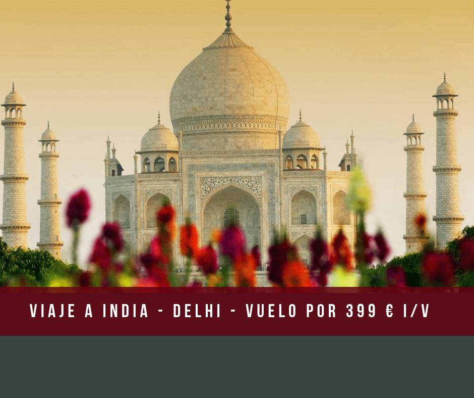 Vuelos a India  – por 399 € I/V