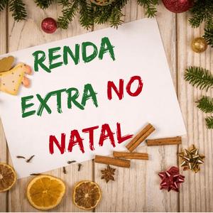 Como Ganhar uma Renda Extra no Natal Começando Hoje!