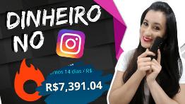 Ganhar Dinheiro com Instagram – Faça Isso Sem Perder Tempo!