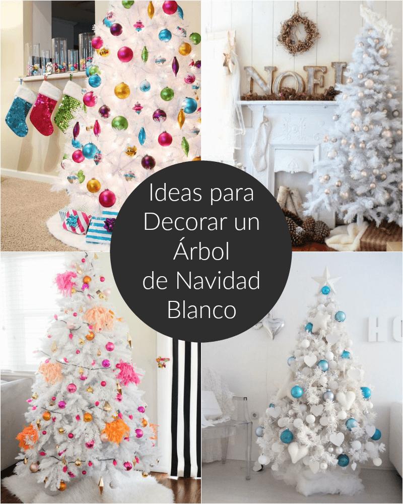 594b4d438db Ideas Para Decorar Un árbol De Navidad Blanco
