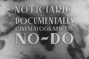 Curiosidades históricas (II). El NO-DO