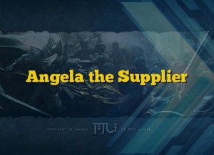 Angela the Supplier