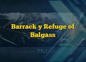 Barrack y Refuge of Balgass