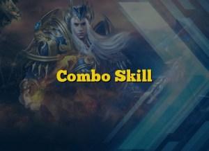 Combo Skill