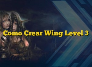 Como Crear Wing Level 3