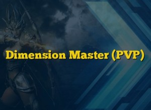 Dimension Master (PVP)