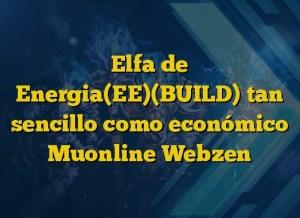 Elfa de Energia(EE)(BUILD) tan sencillo como económico Muonline Webzen