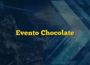 Evento Chocolate