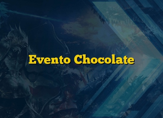 Evento Chocolate