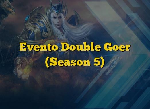 Evento Double Goer (Season 5)