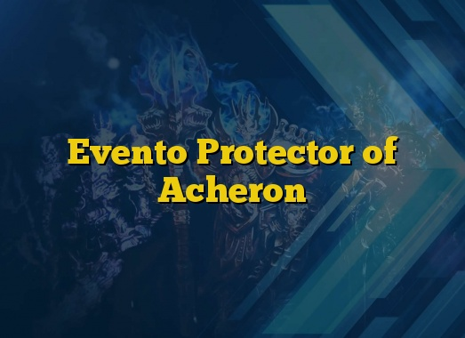 Evento Protector of Acheron
