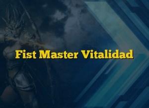 Fist Master Vitalidad