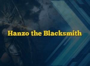 Hanzo the Blacksmith