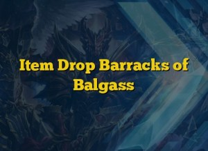 Item Drop Barracks of Balgass