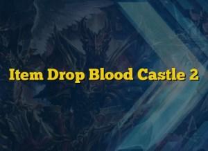 Item Drop Blood Castle 2
