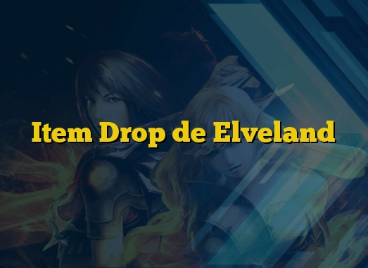 Item Drop de Elveland