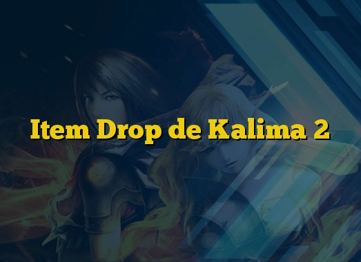 Item Drop de Kalima 2