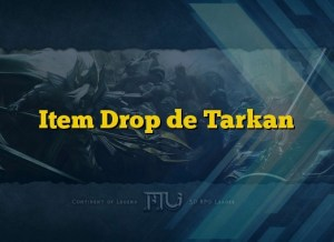 Item Drop de Tarkan