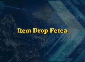 Item Drop Ferea