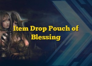 Item Drop Pouch of Blessing