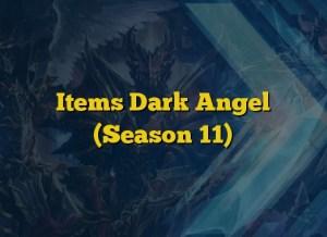 Items Dark Angel (Season 11)