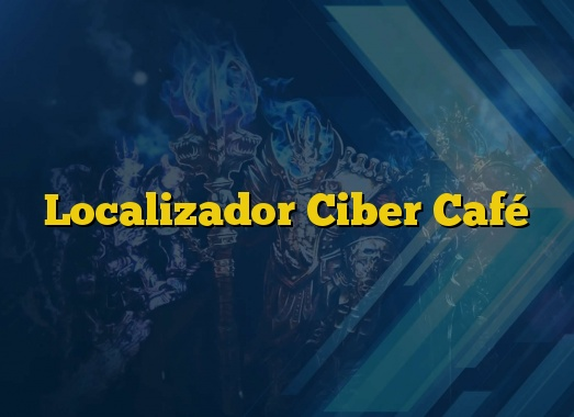 Localizador Ciber Café
