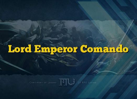 Lord Emperor Comando