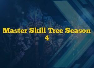 Master Skill Tree Season 4