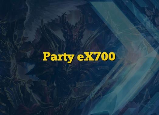 Party eX700
