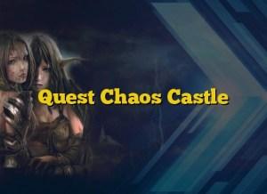 Quest Chaos Castle