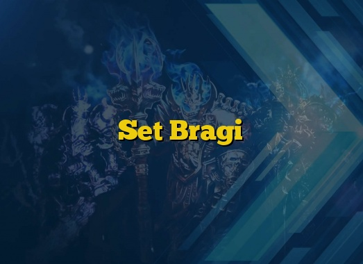 Set Bragi
