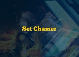 Set Chamer