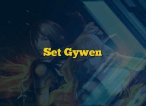 Set Gywen