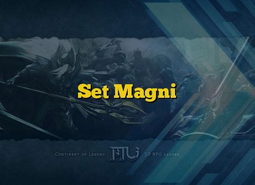 Set Magni