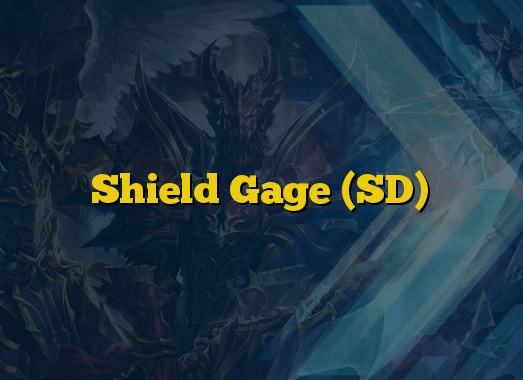 Shield Gage (SD)