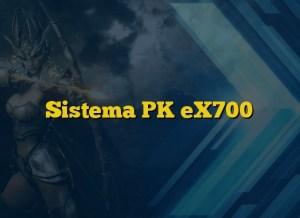 Sistema PK eX700