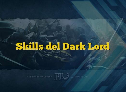 Skills del Dark Lord