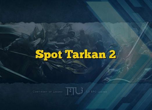 Spot Tarkan 2