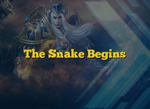 The Snake Begins