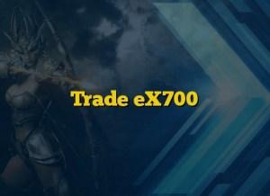 Trade eX700