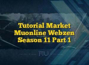 Tutorial Market Muonline Webzen Season 11 Part 1