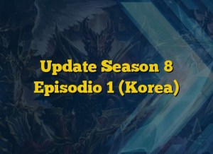 Update Season 8 Episodio 1 (Korea)