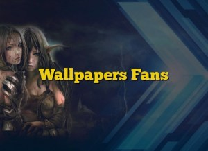 Wallpapers Fans