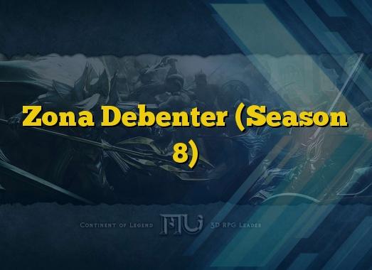 Zona Debenter (Season 8)