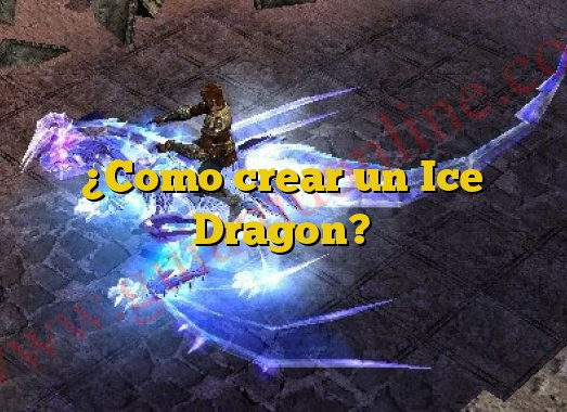 ¿Como crear un Ice Dragon?