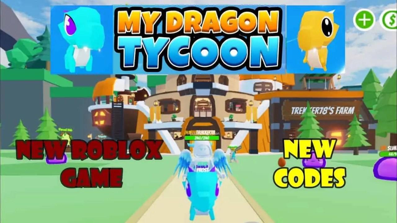 Roblox My Dragon Tycoon - Lista de Códigos (Junio 2021)